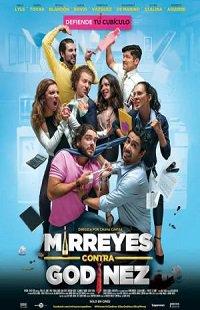 Mirreyes Contra GodíNez Hd