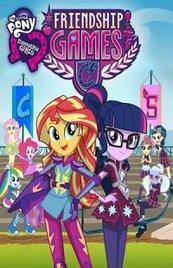 My Little Pony Equestria Girls: Los Juegos De La Amistad