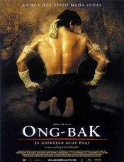 Ong Bak : El Guerrero Muay Thai
